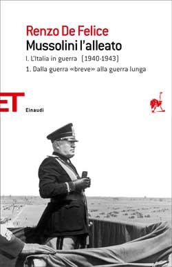 Copertina del libro Mussolini l'alleato I.1 di Renzo De Felice