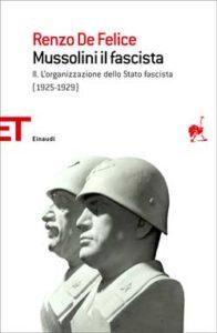 Copertina del libro Mussolini il fascista II di Renzo De Felice