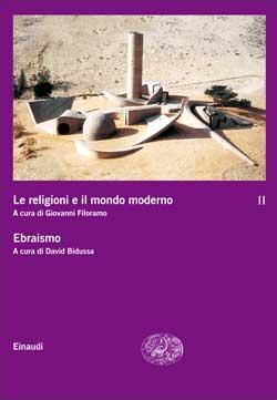 Copertina del libro Le religioni e il mondo moderno II. Ebraismo di VV.