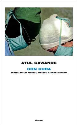 Copertina del libro Con cura di Atul Gawande