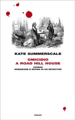 Copertina del libro Omicidio a Road Hill House di Kate Summerscale
