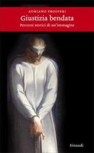 Copertina del libro Giustizia bendata di Adriano Prosperi