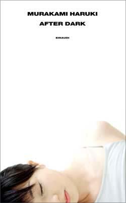 Copertina del libro After Dark di Murakami Haruki