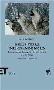 Copertina del libro Nelle terre del Grande Nord di Jack London