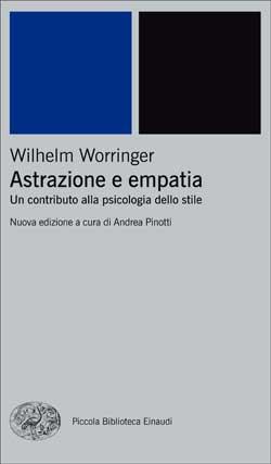 Copertina del libro Astrazione e empatia di Wilhelm Worringer