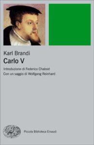 Copertina del libro Carlo V di Karl Brandi