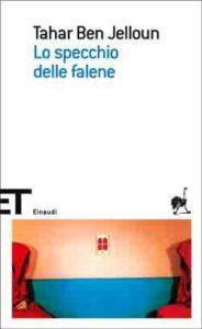 Copertina del libro Lo specchio delle falene di Tahar Ben Jelloun