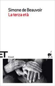 Copertina del libro La terza età di Simone de Beauvoir