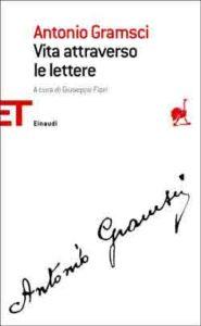 Copertina del libro Vita attraverso le lettere di Antonio Gramsci