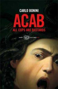 Copertina del libro Acab di Carlo Bonini