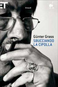 Copertina del libro Sbucciando la cipolla di Günter Grass