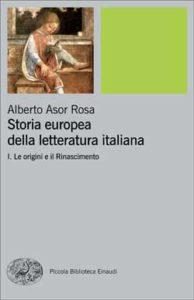Copertina del libro Storia europea della letteratura italiana I di Alberto Asor Rosa