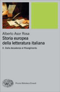 Copertina del libro Storia europea della letteratura italiana II di Alberto Asor Rosa