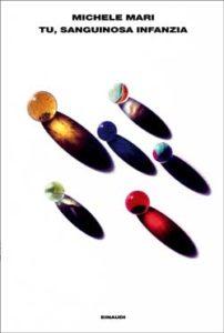 Copertina del libro Tu, sanguinosa infanzia di Michele Mari