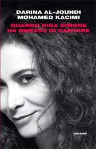 Copertina del libro Quando Nina Simone ha smesso di cantare di Darina al-Joundi, Mohamed Kacimi
