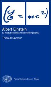 Copertina del libro Albert Einstein di Thibault Damour