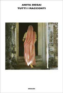 Copertina del libro Tutti i racconti di Anita Desai