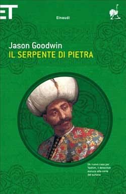 Copertina del libro Il serpente di pietra di Jason Goodwin