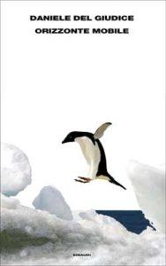 Copertina del libro Orizzonte mobile di Daniele Del Giudice