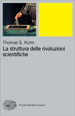Copertina del libro La struttura delle rivoluzioni scientifiche di Thomas S. Kuhn