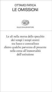 Copertina del libro Le omissioni di Ottavio Fatica