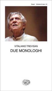 Copertina del libro Due monologhi di Vitaliano Trevisan