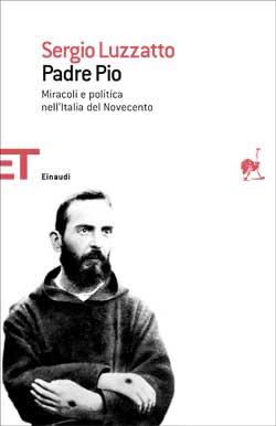 Copertina del libro Padre Pio di Sergio Luzzatto