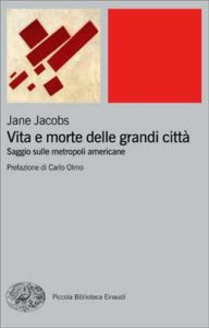 Copertina del libro Vita e morte delle grandi città di Jane Jacobs