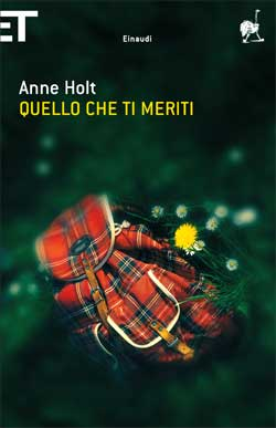 Copertina del libro Quello che ti meriti di Anne Holt