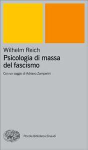 Copertina del libro Psicologia di massa del fascismo di Wilhelm Reich