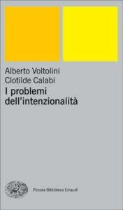 Copertina del libro I problemi dell'intenzionalità di Alberto Voltolini, Clotilde Calabi
