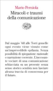 Copertina del libro Miracoli e traumi della comunicazione di Mario Perniola