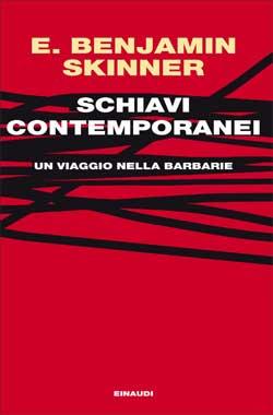 Copertina del libro Schiavi contemporanei di E. Benjamin Skinner