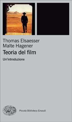 Copertina del libro Teoria del film di Thomas Elsaesser, Malte Hagener