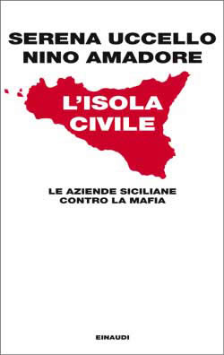 Copertina del libro L'isola civile di Serena Uccello, Nino Amadore