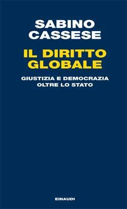 Copertina del libro Il diritto globale di Sabino Cassese