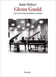 Copertina del libro Glenn Gould di Katie Hafner