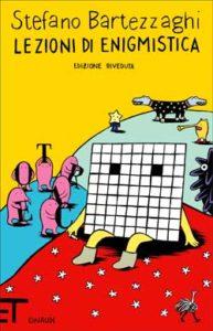 Copertina del libro Lezioni di enigmistica di Stefano Bartezzaghi
