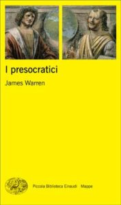 Copertina del libro I presocratici di James Warren