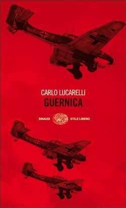 Copertina del libro Guernica di Carlo Lucarelli
