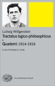 Copertina del libro Tractatus logico-philosophicus e Quaderni 1914 – 1916 di Ludwig Wittgenstein