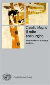 Copertina del libro Il mito asburgico di Claudio Magris
