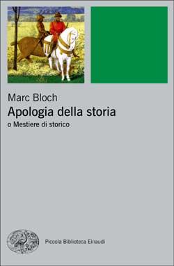 Copertina del libro Apologia della storia di Marc Bloch