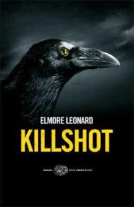 Copertina del libro Killshot di Elmore Leonard