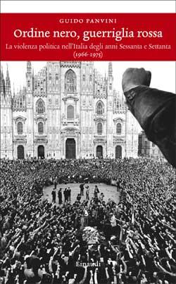 Copertina del libro Ordine nero, guerriglia rossa di Guido Panvini