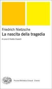 Copertina del libro La nascita della tragedia di Friedrich Nietzsche