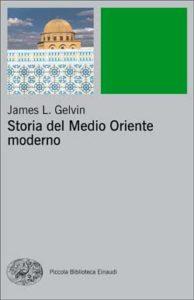Copertina del libro Storia del Medio Oriente moderno di James L. Gelvin