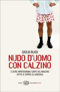 Copertina del libro Nudo d'uomo con calzino di Giulia Blasi