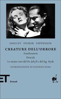 Copertina del libro Creature dell'orrore di Mary Shelley, Bram Stoker, Robert Louis Stevenson
