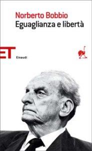 Copertina del libro Eguaglianza e libertà di Norberto Bobbio